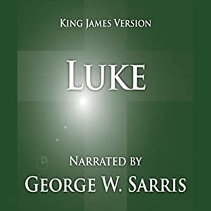 The Holy Bible - KJV: Luke Audiobook