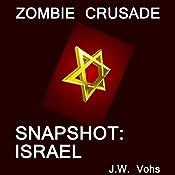 Zombie Crusade: Snapshot: Israel | J.W. Vohs