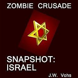 Zombie Crusade: Snapshot: Israel