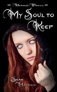 My Soul To Keep by Sean Hayden ebook deal