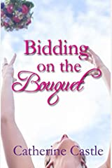 Bidding on the Bouquet Paperback