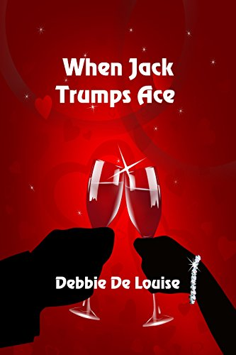 When Jack Trumps Ace by [De Louise, Debbie]