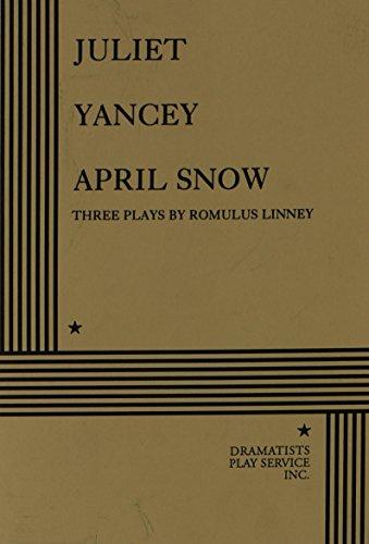 Juliet/Yancey/April Snow.