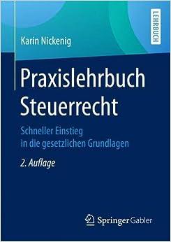 Book Praxislehrbuch Steuerrecht: Schneller Einstieg in die gesetzlichen Grundlagen