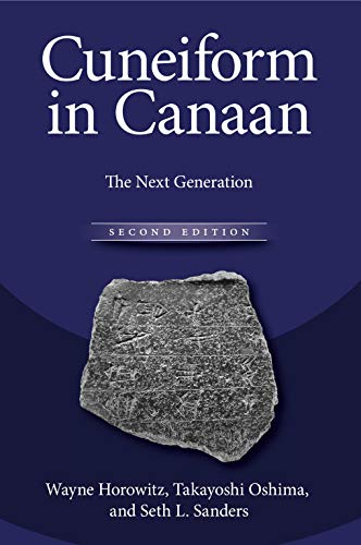Cuneiform in Canaan: The Next Generation