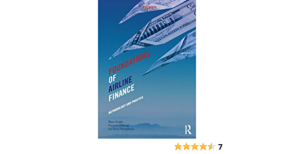 Foundations Of Airline Finance Vasigh Bijan 9780415743266 Amazon Com Books
