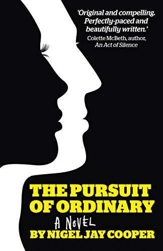 The Pursuit Of Ordinary by Nigel Jay Cooper ebook deal