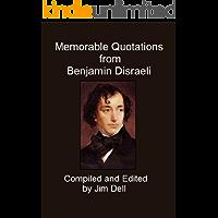 Memorable Quotations from Benjamin Disraeli