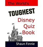 img - for By Shaun Finnie The World's Toughest Disney Quiz Book [Paperback] book / textbook / text book