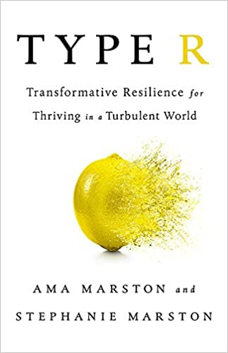 Type R: Transformative Resilience for Thriving in a Turbulent World
