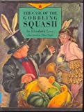 The Case of the Gobbling Squash, Elizabeth Levy, 0671636553