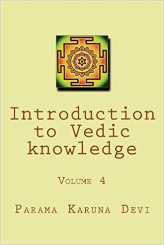 Introduction to Vedic knowledge: volume 4: The secondary
