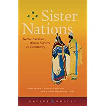 Sister Nations: Native American Women Writers on Community