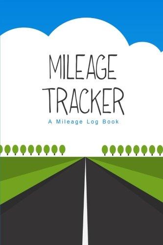 Mileage Tracker: A Mileage Log Book (6x9) pdf epub