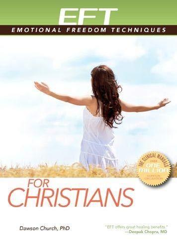 EFT for Christians (Eft: Emotional Freedom Techniques) Paperback – May 15, 2015