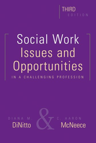 Social Work: Issues and Opportunities in a Challenging Profession