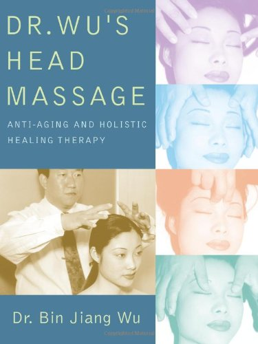 41LOp68161L - Dr. Wu's Head Massage: Anti-Aging and Holisitic Healing Therapy