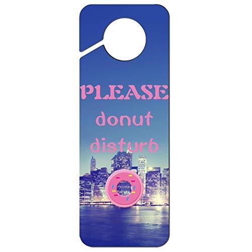 LHSCXNWEIO Please Donut Disturb-2 Durable Plastic Door Knob Hanger Sign Funny Door Knob Hanger Tag ()