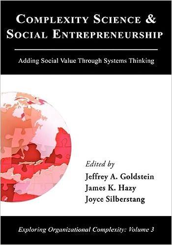 Complexity Science and Social Entrepreneurship: Adding Social Value