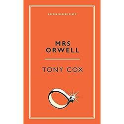 Mrs Orwell (Oberon Modern Plays)