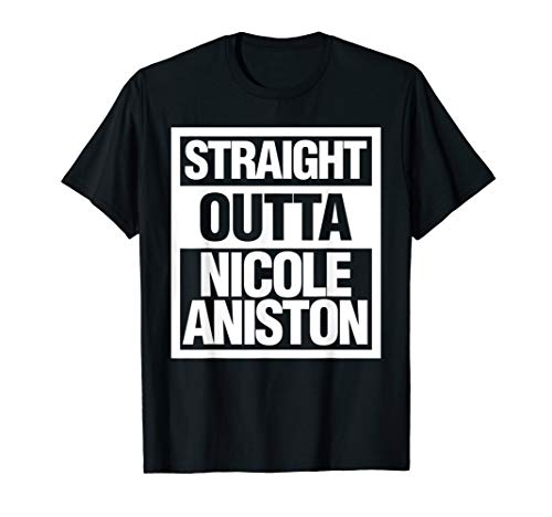 Straight Outta Nicole Aniston Funny Adult Parody T-Shirt (The Best Of Nicole Aniston)