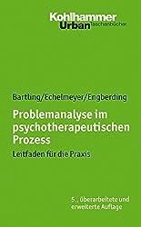 Problemanalyse im psychotherapeutischen Prozess: Leitfaden für die Praxis (Urban-Taschenbucher)