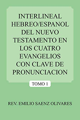 Libro : Interlineal Hebreo/espanol Del Nuevo Testamento E...