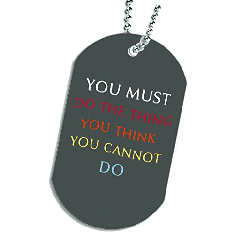 You Must Do Quote Dog Tag Necklace Keychain