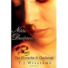Noble Daughters: The Proverbs 31 Challenge