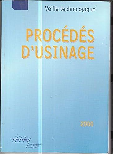 Livres gratuits en ligne PROCEDES D'USINAGE 2000 pdf, epub ebook