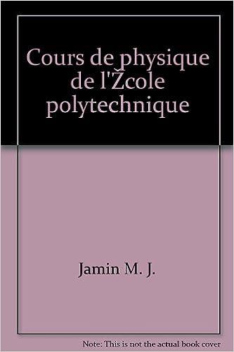 Téléchargements gratuits ebooks pour kobo Jamin m. j. - Cours de physique de l école polytechnique PDF