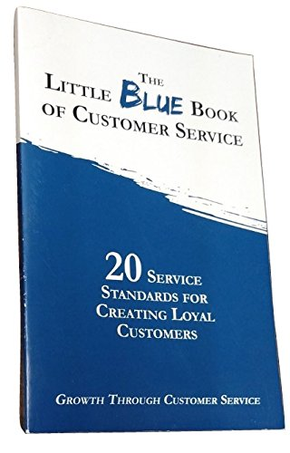 The Little Blue Book Of Customer Service  20 Service Standards For Creating Loyal Customers  Fastenal