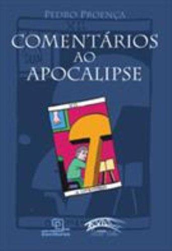 Comentários ao apocalipse. -- ( Ponte velha )