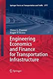 img - for Engineering Economics and Finance for Transportation Infrastructure (Springer Tracts on Transportation and Traffic) book / textbook / text book