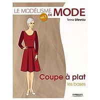 MODÉLISME DE MODE (LE) T.01 : COUPE À PLAT  N.É.