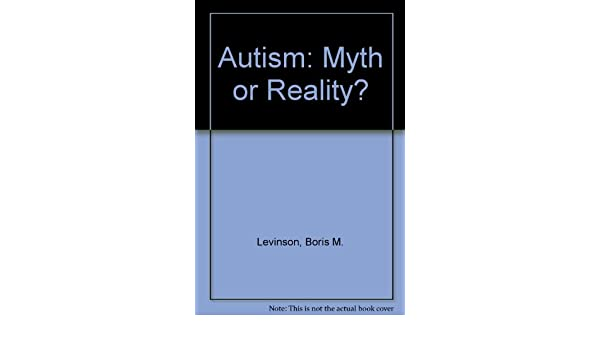 Autism Myth And Reality >> Autism Myth Or Reality 9780398049607 Medicine Health