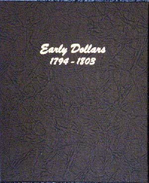Dansco US Early Dollar Coin Album 1793 – 1803 # 6170