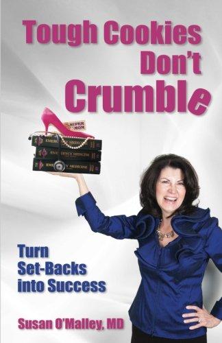 Tough Cookies Don't Crumble: Turn Set-Backs into Success pdf