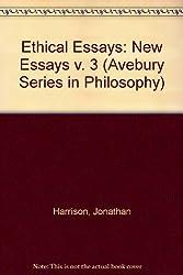 003: Ethical Essays: New Essays (Avebury Series in Philosophy)