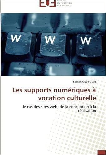 Les Supports Numériques à Vocation Culturelle Le Cas Des Sites Web