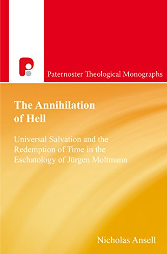 the-annihilation-of-hell-universal-salvation-and-the-redemption-of-time-in-the-eschatology-of-jurgen