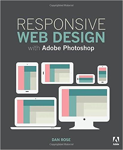 Responsive Web Design with Adobe Photoshop: Dan Rose: 9780134035635 on