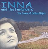 Dream of Endless Nights by Inna & Farlanders (1999-04-20)
