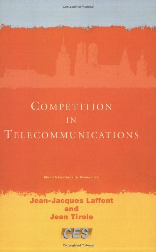 Competition In Telecommunications (Munich Lectures)