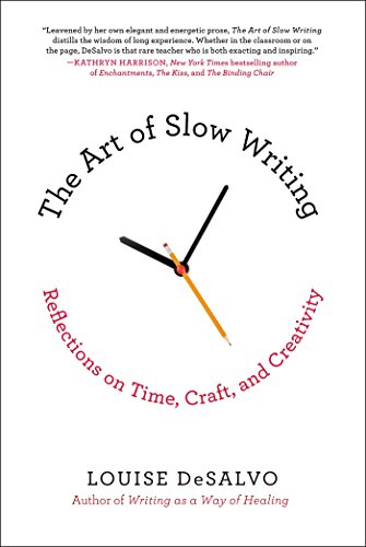 The art of slow writing reflections on time craft and creativity the art of slow writing reflections on time craft and creativity by fandeluxe Choice Image