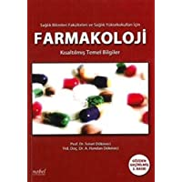 Sağlık Yüksek Okulları İçin Farmakoloji Kısaltılmış Temel Bilgiler