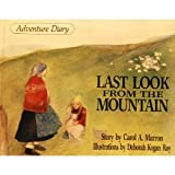 Last Look from the Mountain, Carol A. Marron, 0940742179