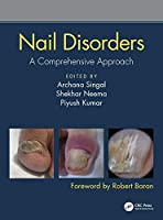 Nail Disorders: A Comprehensive Approach Front Cover