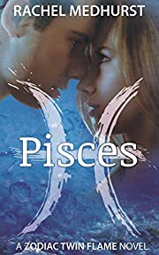 Pisces (Zodiac Twin Flames Book 1)