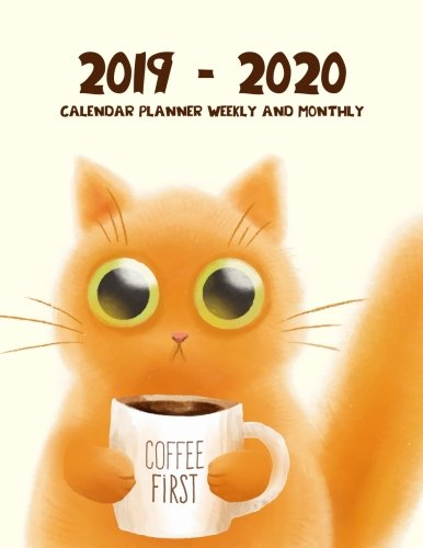 2019 - 2020 Calendar Planner Weekly And Monthly: 2019 - 2020 Two Year Planner | Daily Weekly And Monthly Calendar | Agenda Schedule Organizer Logbook ... Cover (24 Month Calendar Planner) (Volume 6)